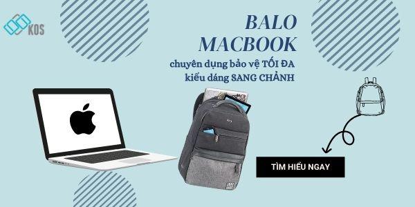 Balo Macbook chuyên dụng bảo vệ TỐI ĐA kiểu dáng TINH TẾ